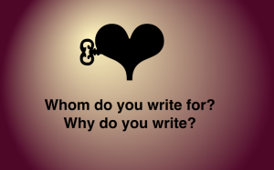 Whom do you write for